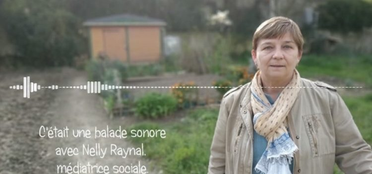 balade sonore Nelly RAYNAL